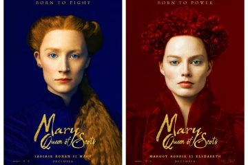 'Mary Queen of Scots': The Historical Film for the Modern Age